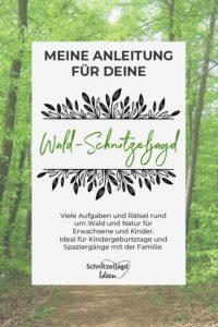 Anleitung für Schnitzeljagd im Wald: Spielideen für euren nächsten Kindergeburtstag