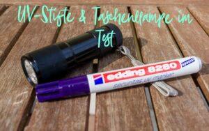 UV-Stift Test: UV-Marker mit Taschenlampe