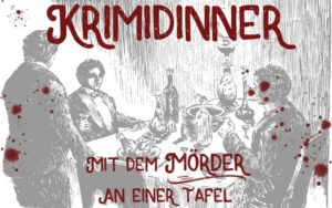 Krimidinner Spiel: Zuause oder in Berlin, Hamburg oder München
