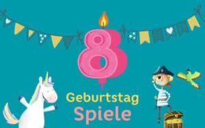 Kindergeburtstag Spiele 8 Jahre: Geburtstagsspiele für den 8. Geburtstag